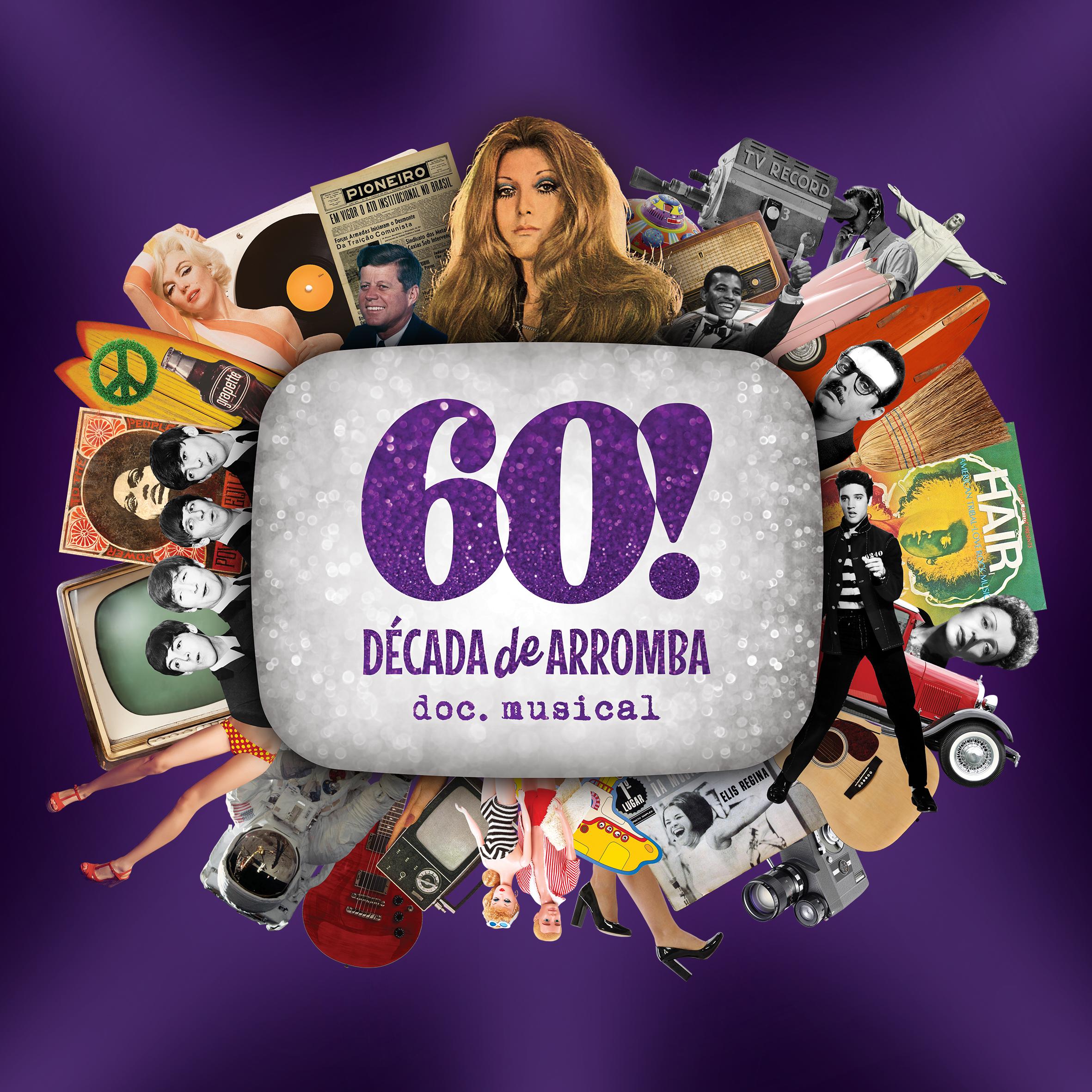 60 Década de Arromba