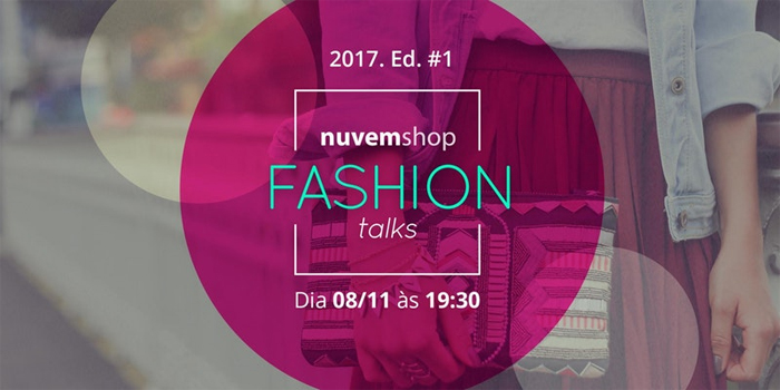 Nuvem Shop Fashion Talks