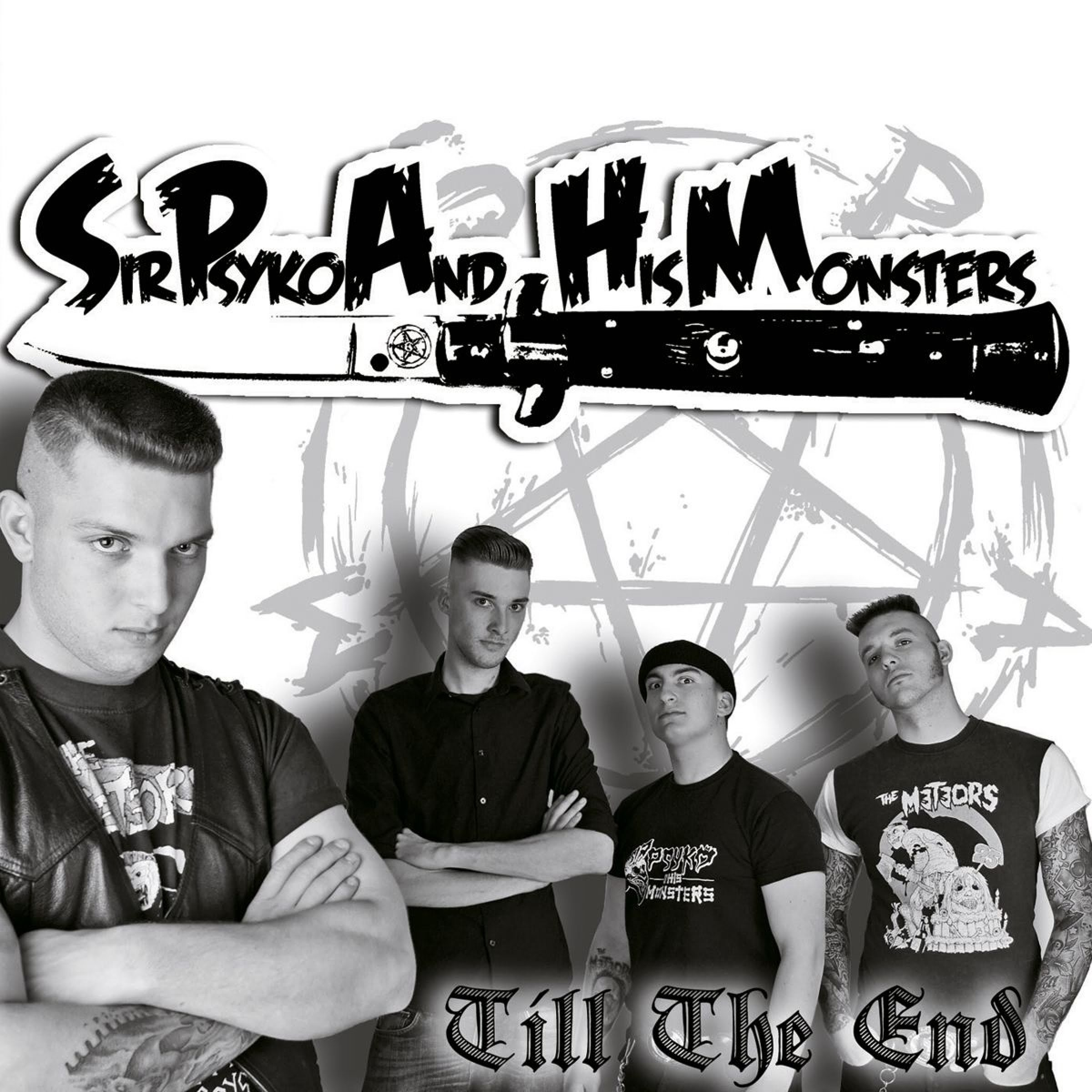 Sir Psyko & His Monsters – Till The End (2011)