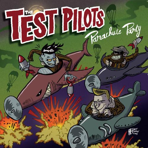 Test Pilots - Parachute Party